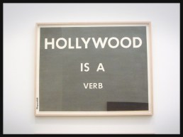 Hollywood is a verb by Ed Ruscha